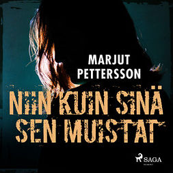 Pettersson, Marjut - Niin kuin sinä sen muistat, äänikirja