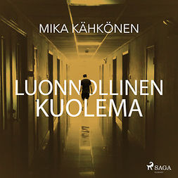 Kähkönen, Mika - Luonnollinen kuolema, äänikirja