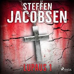 Jacobsen, Steffen - Lupaus - Osa 1, äänikirja