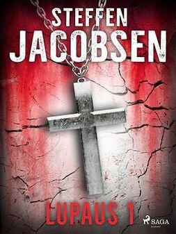 Jacobsen, Steffen - Lupaus - Osa 1, e-kirja