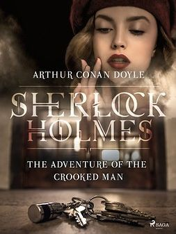 Doyle, Arthur Conan - The Adventure of the Crooked Man, ebook