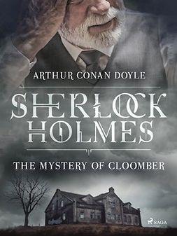 Doyle, Arthur Conan - The Mystery of Cloomber, ebook