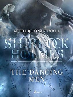 Doyle, Arthur Conan - The Dancing Men, ebook
