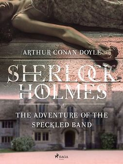 Doyle, Arthur Conan - The Adventure of the Speckled Band, ebook