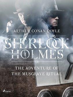 Doyle, Arthur Conan - The Adventure of the Musgrave Ritual, ebook