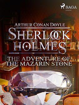 Doyle, Arthur Conan - The Adventure of the Mazarin Stone, ebook