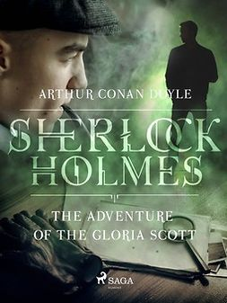 Doyle, Arthur Conan - The Adventure of the Gloria Scott, ebook