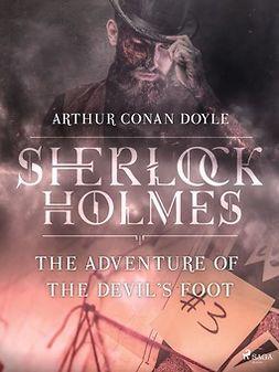 Doyle, Arthur Conan - The Adventure of the Devil's Foot, ebook