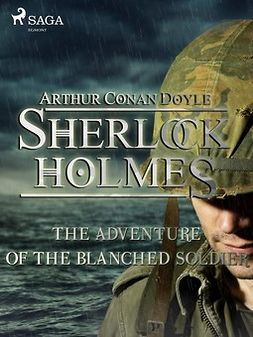 Doyle, Arthur Conan - The Adventure of the Blanched Soldier, ebook