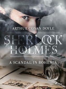 Doyle, Arthur Conan - A Scandal in Bohemia, e-kirja