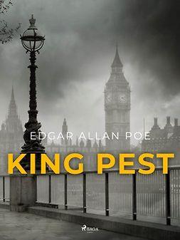 Poe, Edgar Allan - King Pest, ebook