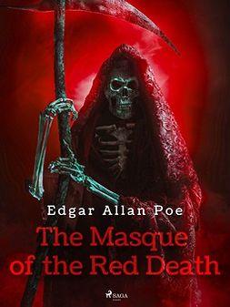 Poe, Edgar Allan - The Masque of the Red Death, ebook