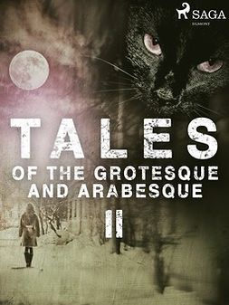 Poe, Edgar Allan - Tales of the Grotesque and Arabesque II, ebook