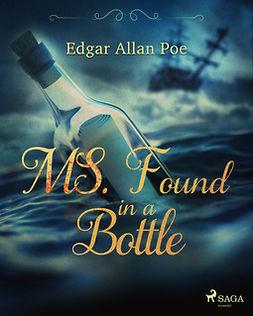 Poe, Edgar Allan - MS. Found in a Bottle, ebook