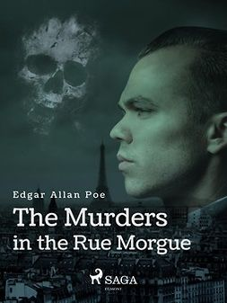 Poe, Edgar Allan - The Murders in the Rue Morgue, ebook