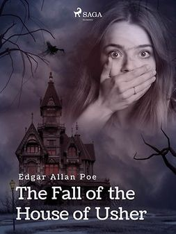 Poe, Edgar Allan - The Fall of the House of Usher, ebook