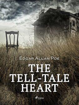 Poe, Edgar Allan - The Tell-Tale Heart, e-kirja