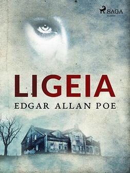 Poe, Edgar Allan - Ligeia, ebook