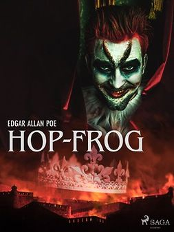 Poe, Edgar Allan - Hop-Frog, ebook