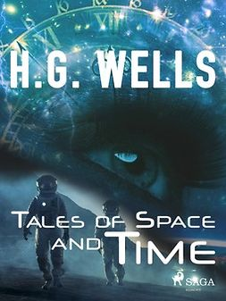 Wells, H. G. - Tales of Space and Time, ebook