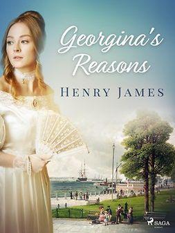 James, Henry - Georgina's Reasons, ebook