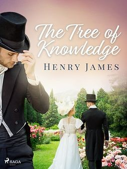 James, Henry - The Tree of Knowledge, ebook