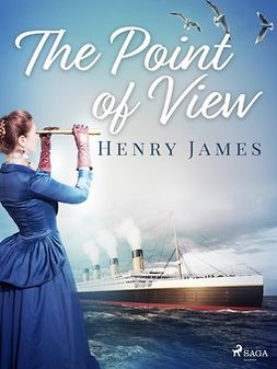 James, Henry - The Point of View, ebook