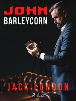 London, Jack - John Barleycorn, ebook