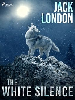 London, Jack - The White Silence, e-kirja