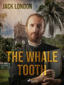London, Jack - The Whale Tooth, ebook