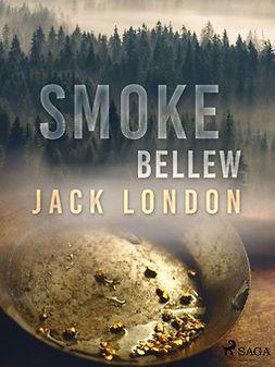 London, Jack - Smoke Bellew, ebook