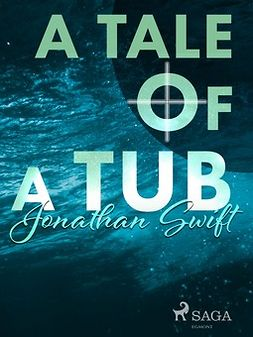 Swift, Jonathan - A Tale of a Tub, ebook