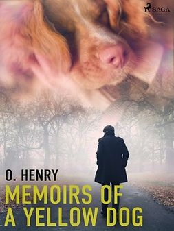 Henry, O. - Memoirs of a Yellow Dog, ebook