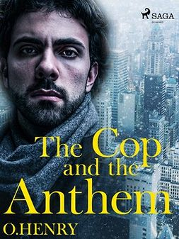 Henry, O. - The Cop and the Anthem, ebook