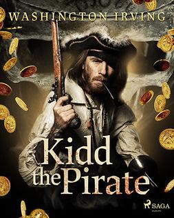 Irving, Washington - Kidd the Pirate, e-kirja