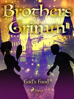 Grimm, Brothers - God's Food, e-bok