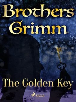 Grimm, Brothers - The Golden Key, ebook