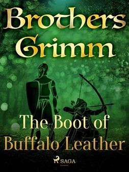 Grimm, Brothers - The Boot of Buffalo Leather, ebook