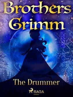 Grimm, Brothers - The Drummer, ebook