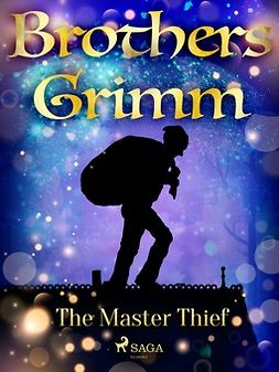 Grimm, Brothers - The Master Thief, e-bok