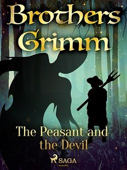 Grimm, Brothers - The Peasant and the Devil, ebook