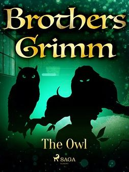 Grimm, Brothers - The Owl, e-bok