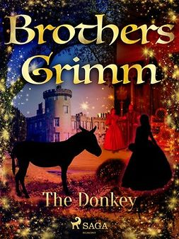 Grimm, Brothers - The Donkey, ebook