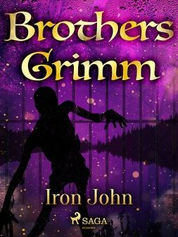 Grimm, Brothers - Iron John, ebook