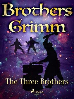 Grimm, Brothers - The Three Brothers, ebook
