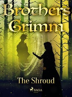 Grimm, Brothers - The Shroud, ebook