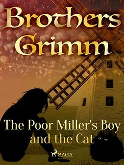 Grimm, Brothers - The Poor Miller's Boy and the Cat, e-kirja