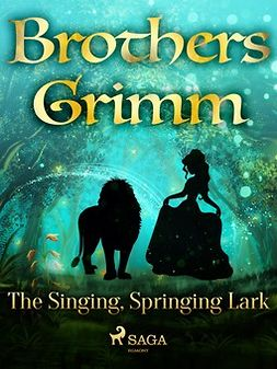 Grimm, Brothers - The Singing, Springing Lark, ebook