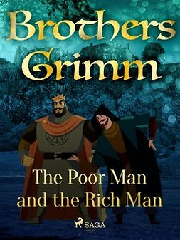 Grimm, Brothers - The Poor Man and the Rich Man, e-bok