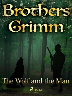 Grimm, Brothers - The Wolf and the Man, e-kirja